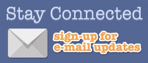 Stay Connected - Sign Up for Email Updates